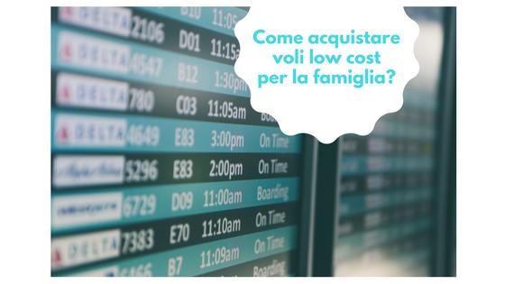 come-acquistare-voli-low-cost-per-la-famiglia