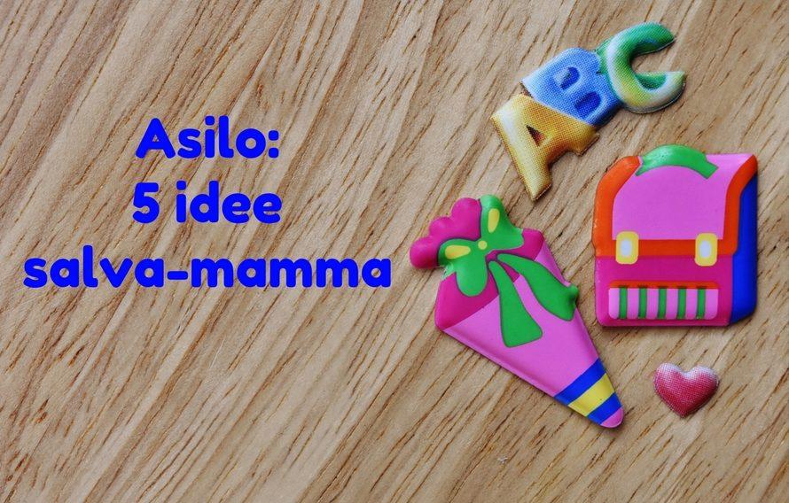 asilo-5-idee-salva-mamma